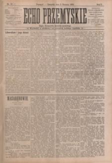 Echo Przemyskie : organ Stronnictwa Katolicko-Narodowego. 1900, R. 5, nr 62-70 (sierpień)