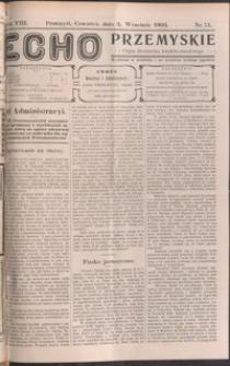 Echo Przemyskie : organ Stronnictwa Katolicko-Narodowego. 1903, R. 8, nr 71-78 (wrzesień)