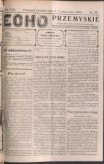 Echo Przemyskie : organ Stronnictwa Katolicko-Narodowego. 1903, R. 8, nr 79-87 (październik)