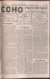 Echo Przemyskie : organ Stronnictwa Katolicko-Narodowego. 1903, R. 8, nr 88-96 (listopad)