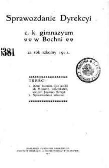 Sprawozdanie Dyrekcyi C. K. Gimnazyum w Bochni za rok szkolny 1911