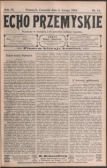 Echo Przemyskie : organ Stronnictwa Katolicko-Narodowego. 1904, R. 9, nr 11-18 (luty)