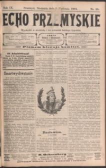 Echo Przemyskie : organ Stronnictwa Katolicko-Narodowego. 1904, R. 9, nr 28-35 (kwiecień)