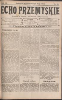 Echo Przemyskie : organ Stronnictwa Katolicko-Narodowego. 1904, R. 9, nr 36-44 (maj)