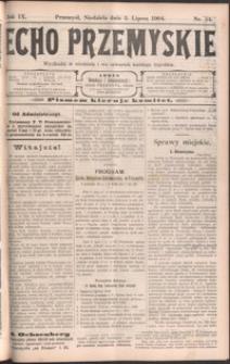 Echo Przemyskie : organ Stronnictwa Katolicko-Narodowego. 1904, R. 9, nr 54-62 (lipiec)