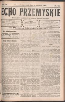 Echo Przemyskie : organ Stronnictwa Katolicko-Narodowego. 1904, R. 9, nr 63-70 (sierpień)