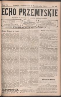 Echo Przemyskie : organ Stronnictwa Katolicko-Narodowego. 1904, R. 9, nr 80-88 (październik)