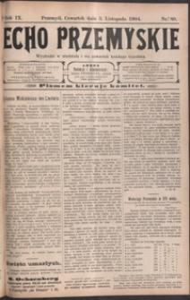 Echo Przemyskie : organ Stronnictwa Katolicko-Narodowego. 1904, R. 9, nr 89-96 (listopad)