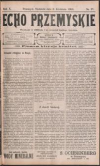 Echo Przemyskie : organ Stronnictwa Katolicko-Narodowego. 1905, R. 10, nr 27-35 (kwiecień)