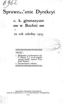 Sprawozdanie Dyrekcyi C. K. Gimnazyum w Bochni za rok szkolny 1913/14