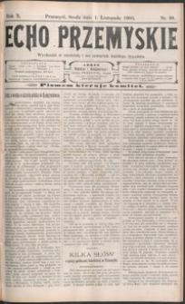 Echo Przemyskie : organ Stronnictwa Katolicko-Narodowego. 1905, R. 10, nr 88-96 (listopad)
