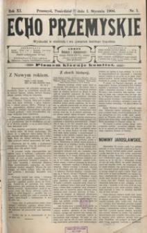 Echo Przemyskie : organ Stronnictwa Katolicko-Narodowego. 1906, R. 11, nr 1-9 (styczeń)