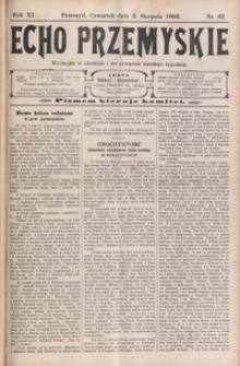 Echo Przemyskie : organ Stronnictwa Katolicko-Narodowego. 1906, R. 11, nr 62-70 (sierpień)