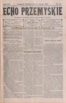 Echo Przemyskie : organ Stronnictwa Katolicko-Narodowego. 1907, R. 12, nr 10-17 (luty)