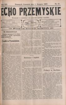 Echo Przemyskie : organ Stronnictwa Katolicko-Narodowego. 1907, R. 12, nr 61-69 (sierpień)