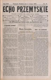 Echo Przemyskie : organ Stronnictwa Katolicko-Narodowego. 1908, R. 13, nr 10-17 (luty)