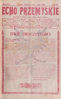 Echo Przemyskie : organ Stronnictwa Katolicko-Narodowego. 1908, R. 13, nr 36-44 (maj)