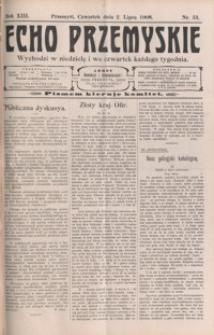 Echo Przemyskie : organ Stronnictwa Katolicko-Narodowego. 1908, R. 13, nr 53-61 (lipiec)