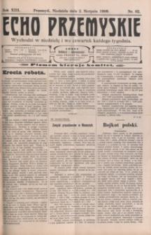 Echo Przemyskie : organ Stronnictwa Katolicko-Narodowego. 1908, R. 13, nr 62-70 (sierpień)