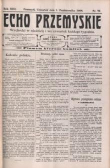 Echo Przemyskie : organ Stronnictwa Katolicko-Narodowego. 1908, R. 13, nr 79-87 (październik)