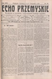 Echo Przemyskie : organ Stronnictwa Katolicko-Narodowego. 1908, R. 13, nr 88-96 (listopad)