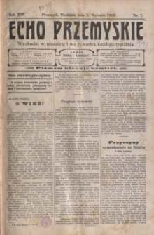 Echo Przemyskie : organ Stronnictwa Katolicko-Narodowego. 1909, R. 14, nr 1-9 (styczeń)