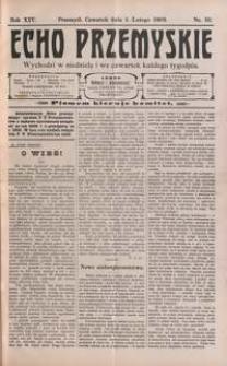 Echo Przemyskie : organ Stronnictwa Katolicko-Narodowego. 1909, R. 14, nr 10-17 (luty)