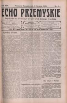 Echo Przemyskie : organ Stronnictwa Katolicko-Narodowego. 1909, R. 14, nr 61-69 (sierpień)