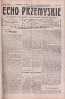 Echo Przemyskie : organ Stronnictwa Katolicko-Narodowego. 1909, R. 14, nr 79-87 (październik)