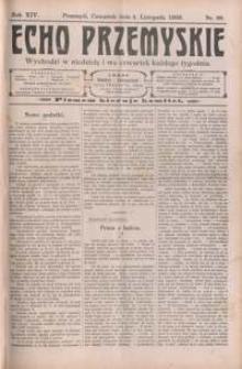 Echo Przemyskie : organ Stronnictwa Katolicko-Narodowego. 1909, R. 14, nr 88-96 (listopad)
