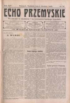 Echo Przemyskie : organ Stronnictwa Katolicko-Narodowego. 1909, R. 14, nr 97-104 (grudzień)