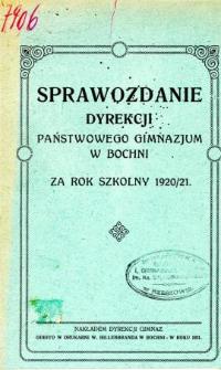 Sprawozdanie Dyrekcji Państwowego Gimnazjum w Bochni za rok szkolny 1920/21