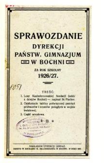 Sprawozdanie Dyrekcji Państwowego Gimnazjum w Bochni za rok szkolny 1926/27