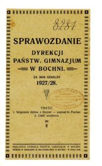 Sprawozdanie Dyrekcji Państwowego Gimnazjum w Bochni za rok szkolny 1927/28