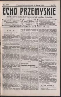 Echo Przemyskie : organ Stronnictwa Katolicko-Narodowego. 1910, R. 15, nr 18-26 (marzec)