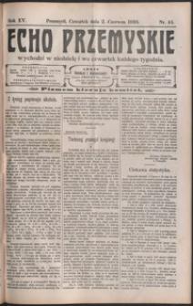 Echo Przemyskie : organ Stronnictwa Katolicko-Narodowego. 1910, R. 15, nr 44-52 (czerwiec)
