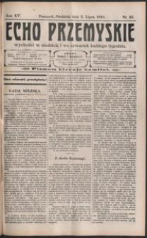 Echo Przemyskie : organ Stronnictwa Katolicko-Narodowego. 1910, R. 15, nr 53-61 (lipiec)