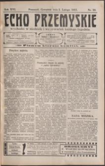 Echo Przemyskie : organ Stronnictwa Katolicko-Narodowego. 1911, R. 16, nr 10-17 (luty)