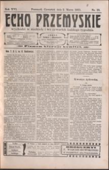Echo Przemyskie : organ Stronnictwa Katolicko-Narodowego. 1911, R. 16, nr 18-26 (marzec)