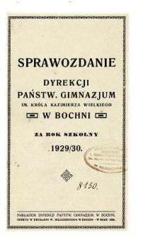 Sprawozdanie Dyrekcji Państwowego Gimnazjum w Bochni za rok szkolny 1929/30