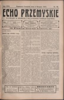 Echo Przemyskie : organ Stronnictwa Katolicko-Narodowego. 1911, R. 16, nr 62-70 (sierpień)