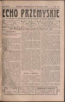 Echo Przemyskie : organ Stronnictwa Katolicko-Narodowego. 1911, R. 16, nr 71-78 (wrzesień)