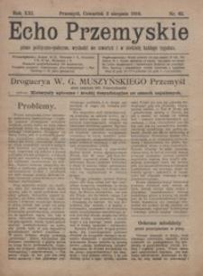 Echo Przemyskie : pismo polityczno-społeczne. 1916, R. 21, nr 62-70 (sierpień)