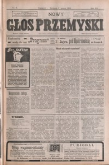 Nowy Głos Przemyski : pismo poświęcone sprawom społecznym, politycznym i ekonomicznym. 1913, R. 12, nr 9-13 (marzec)