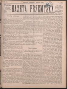 Gazeta Przemyska. 1889, R. 3, nr 18-25 (kwiecień)
