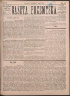 Gazeta Przemyska. 1889, R. 3, nr 26-34 (maj)