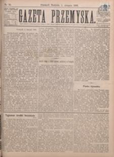 Gazeta Przemyska. 1888, R. 2, nr 32-35 (sierpień)