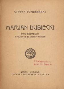 Marjan Dubiecki : zarys biograficzny z powodu 85-ej rocznicy urodzin