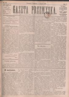 Gazeta Przemyska. 1891, R. 5, nr 62-70 (sierpień)
