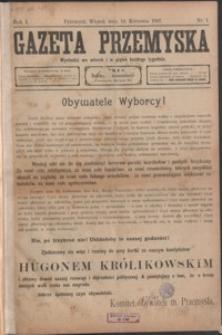 Gazeta Przemyska. 1907, R. 1, nr 1-5 (kwiecień)